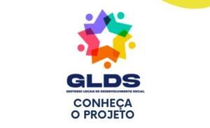Read more about the article GLDS – Gestores Locais de Desenvolvimento Social